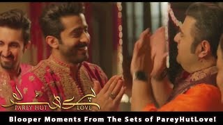 Blooper Moments From The Sets of Parey Hut Love!