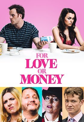 For Love Or Money Official Trailer 2019 Youtube