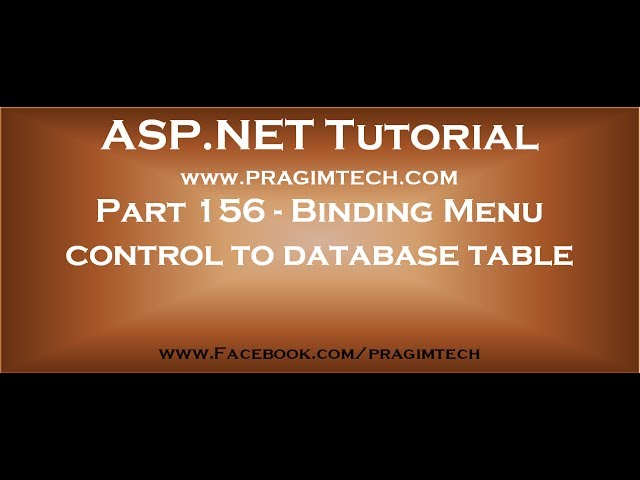 Part 156   Binding asp net menu control to database table