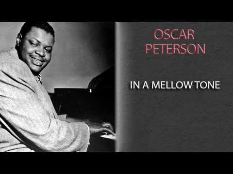 OSCAR PETERSON - IN A MELLOW TONE