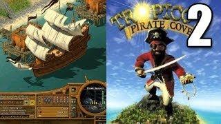 Tropico 2 Pirate Cove Part 2 - Butt Pirates 4 Life