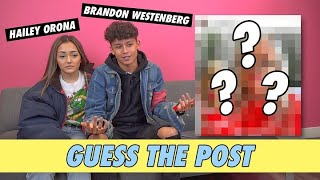Hailey Orona vs. Brandon Westenberg - Guess The Post