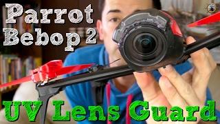 Parrot Bebop 2 UV Lens Guard // DIY Camera Protection thumbnail