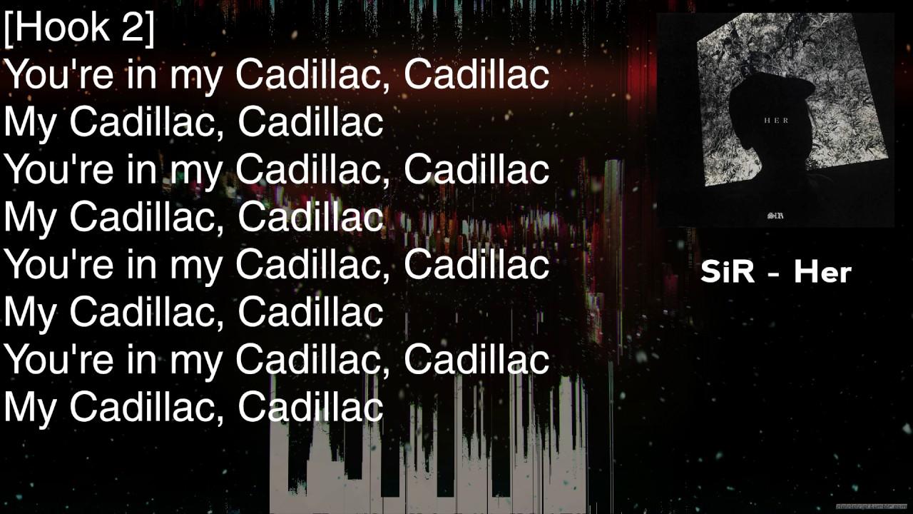 SiR - Cadillac Dreams Ft. Big K.R.I.T. - Lyrics [HD&HQ] - YouTube