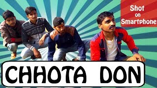 Dreams Unlimited | Chhota Don