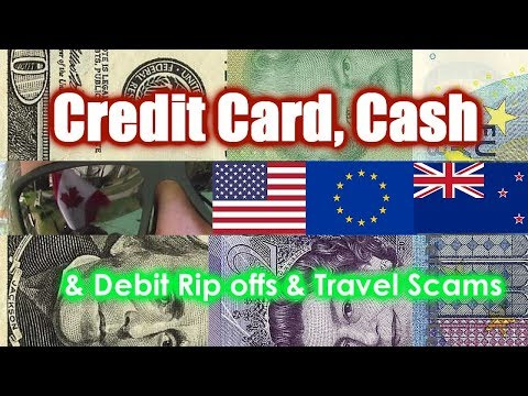 Credit Card & Foreign Currency Conversion Travel Rip Off Scams