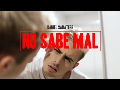 Daniel Sabaterr - NO SABE MAL ( Video Oficial )