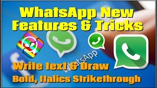How to Write Text and Draw on WhatsApp Image: WhatsApp New Tricks and Features