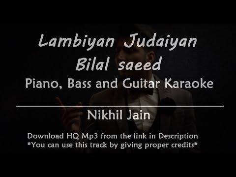 Lambiyan Judaiyan - Bilal Saeed | Karaoke with Lyrics | Piano, Bass and Guitar
