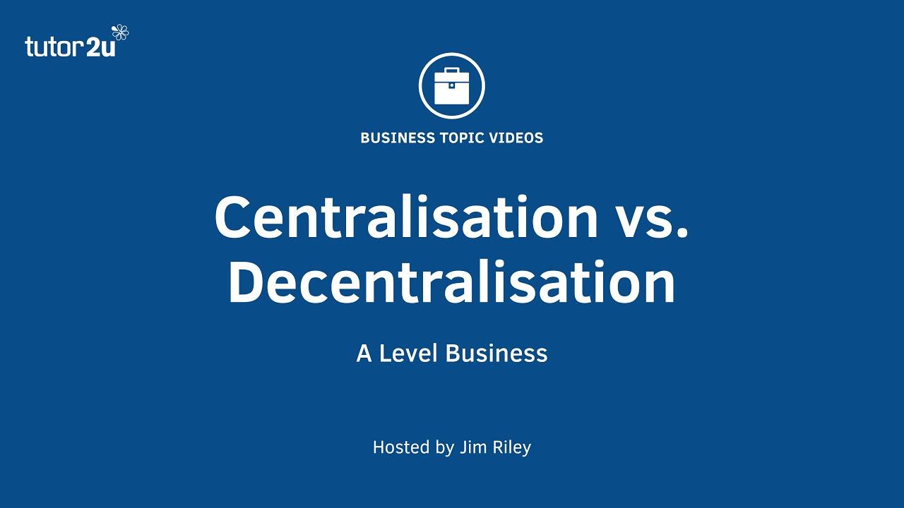 distinguish between centralization and decentralization