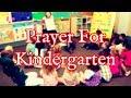 Prayer For Kindergarten - Kindergarten Prayer