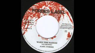 "7"" Alric Forbes - Warn The Nation"