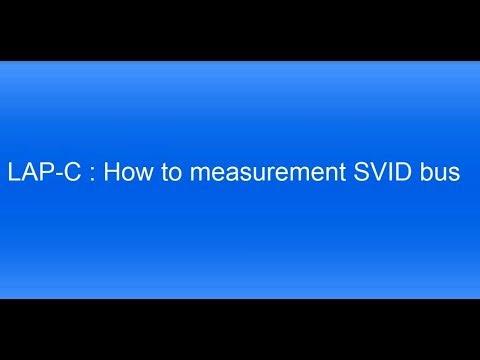 LAP-C - How to measurement SVID bus