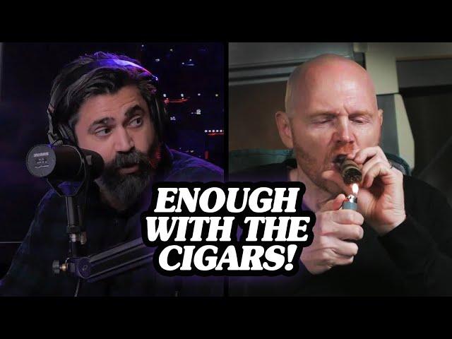 Bill Burr & Bert Kreischer Smoke Cigars because they HATE their Wives!