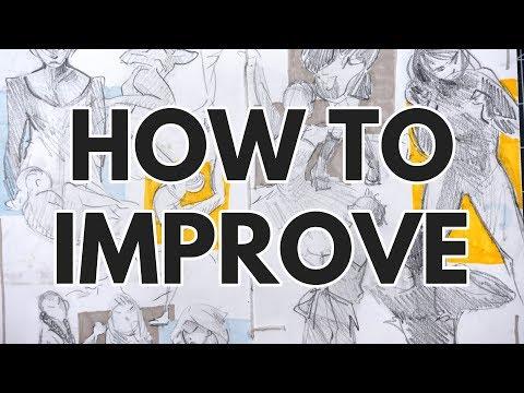 THE SECRET TO IMPROVEMENT // 5 Ways to Improve Your Art