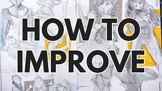 THE SECRET TO IMPROVEMENT // 5 Ways to Improve Your Art