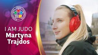 I am Judo - Martyna Trajdos (GER)