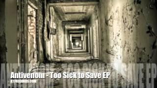 Antivenom- Too Sick to Save EP
