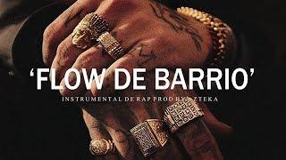 FLOW DE BARRIO - BASE DE RAP / OLD SCHOOL HIP HOP INSTRUMENTAL USO LIBRE (PROD BY AZTEKA 2019)