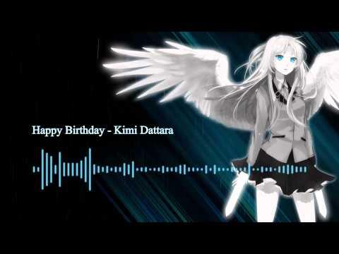 Happy Birthday - Kimi Dattara 君だったら [너였다면]