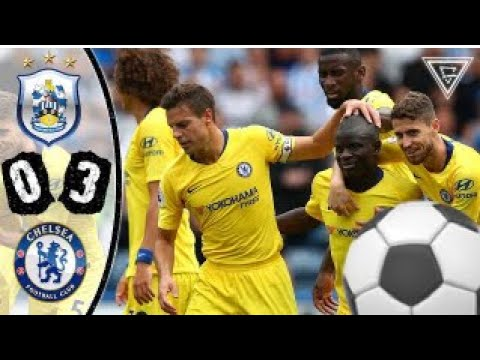 Download Huddersfield vs Chelsea 0-3 - All Goals and Highlights - 11 August 2018