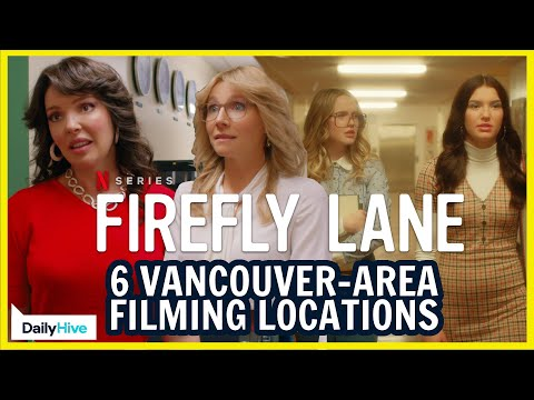 Filming Locations in Vancouver: Firefly Lane with Sarah Chalke