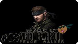 DarkMike Play METAL GEAR SOLID PEACE WALKER P.6 | OHHHHH MY GOD!!!!