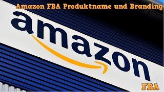 Amazon FBA Produktname und Branding