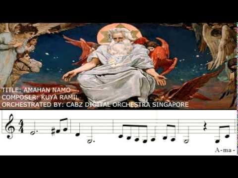 Mass song Amahan namo  by kuya Ramil
