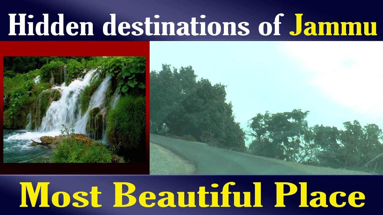 Hidden Destinations Of Jammu Most Beautiful Places To Visit Youtube