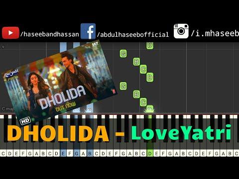 Dholida Song Piano Tutorial | LOVEYATRI | Aayush Sharma | Warina H | Neha Kakkar, Udit N, Palak M