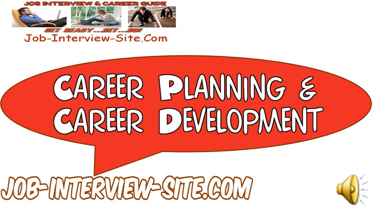 career planning career development plan for the future career planning career development plan for the future