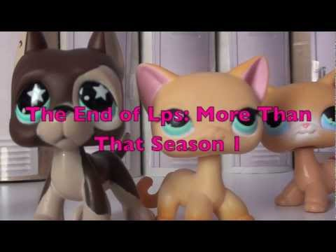 Lps: More Than That Part 7 { Season Finale Part 2 } End Of Season 1