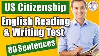 Reading & Writing Sample Sentences US Citizenship Interview