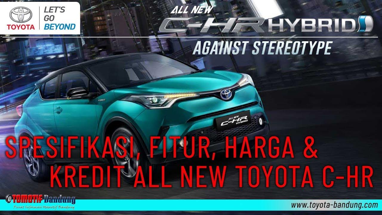 Kelebihan Harga Toyota Chr 2019 Top Model Tahun Ini