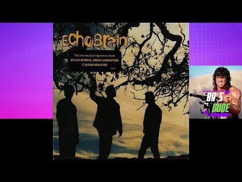 Echobrain - Echobrain (2002) FULL ALBUM