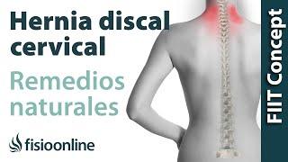 Hernia discal cervical derecha. Plantas medicinales y remedios naturales.