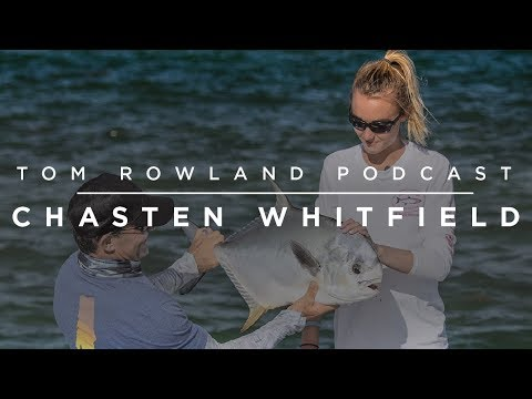 #0001 – Chasten Whitfield | Helping Others Through Fishing | Tom Rowland Podcast