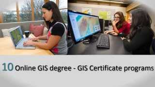 10 Online GIS degree and GIS Certificate programs
