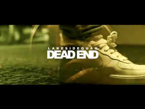 LAKESIDEQUAN DEAD END (4K MUSIC VIDEO) Shot By : Stbr Films