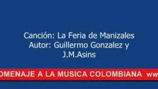 FERIA DE MANIZALES -- MUSICA COLOMBIANA - PASODOBLE