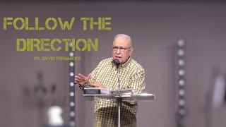 Follow The Direction   Pastor David Fernandes (01-08-2021)