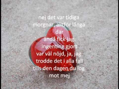 Helt Galen I dig - Tomas Ledin Lyrcis text