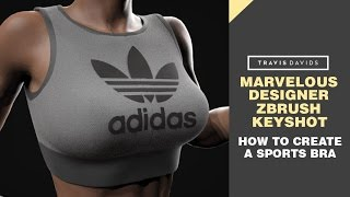 Marvelous Designer, Zbrush & Keyshot - How To Create A Sports Bra