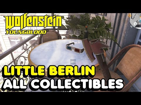 Wolfenstein Youngblood - Little Berlin All Collectible Locations (3D Glasses, Cassettes,UVKs, etc..) |