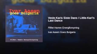 Vesle-Karis Siste Dans / Little-Kari