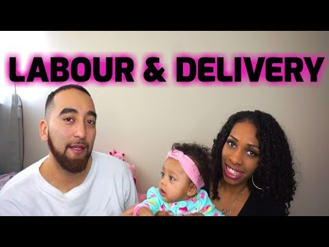 My Labour & Delivery Story!