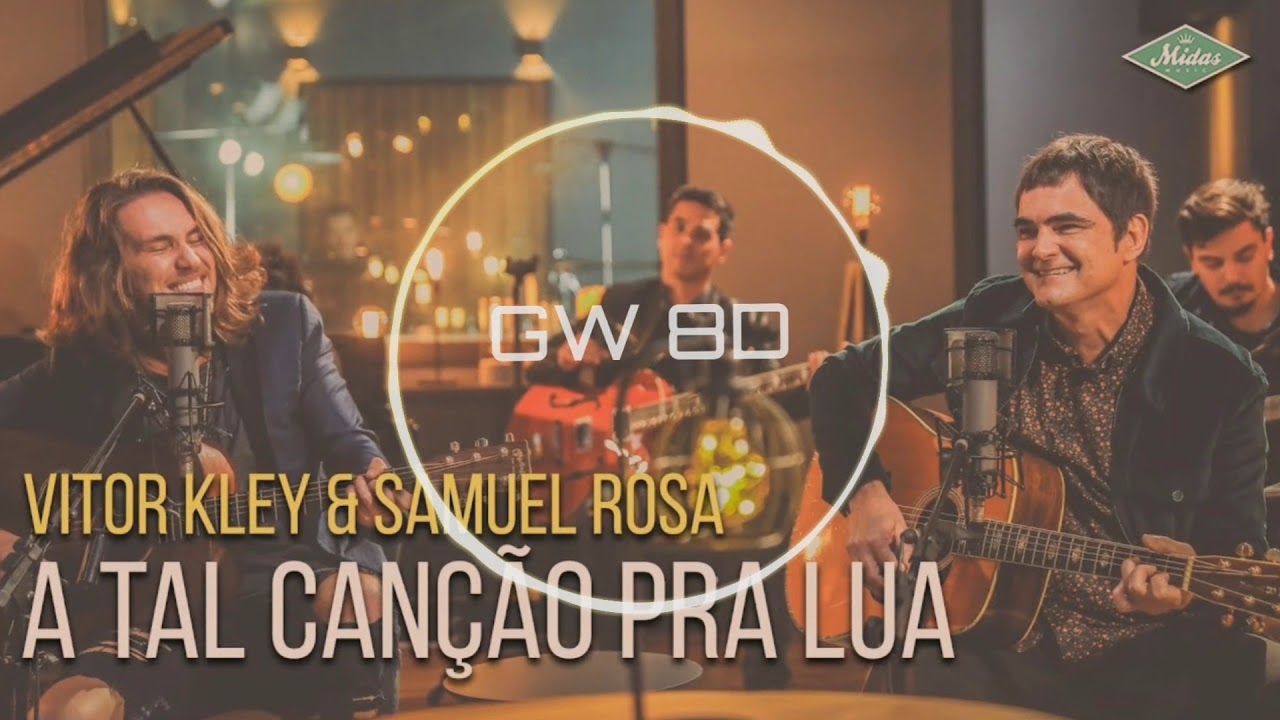 Vitor Kley ???? Samuel Rosa - A Tal Canção Pra Lua ????8D AUDIO???? Use Headphones 8D Music Song