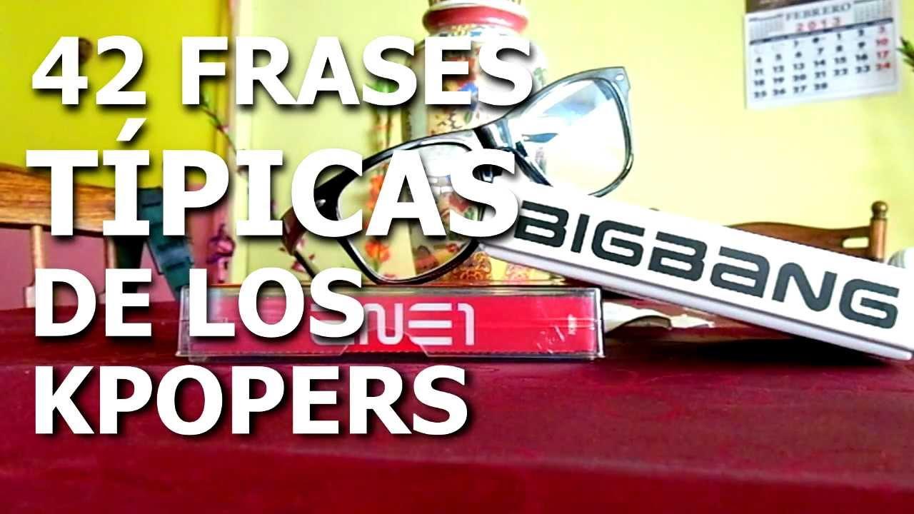 2 Mesversario Frases: 42 FRASES TÍPICAS DE LOS KPOPERS (Y CAPOPERS)