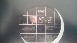 ADULT. ‎- Hand To Phone [2001] HQ HD(WATCH IN HD ! for best audio ADULT.   -- Hand To Phone Track : A1 Hand To Phone Vinyl, 12
